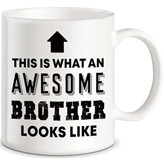 Fantaboy Gift for Brothers Awesome Brother Looks Like for World's Best Brother Ever Christmas Birthday Graduation Novelty Gag Gifts Idea for Sibling Ceramic Coffee Mug Tea Cup
