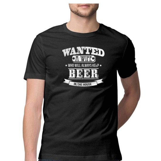 """Fantaboy """"Wanted a Wife, who Always Keeps Beer at Home Funny, Humorous T-Shirt for Men, Boys"""