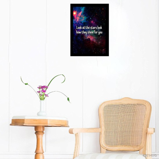 """Fantaboy Look At The Stars Look...... Quote Poster  (12""""x""""18)"""
