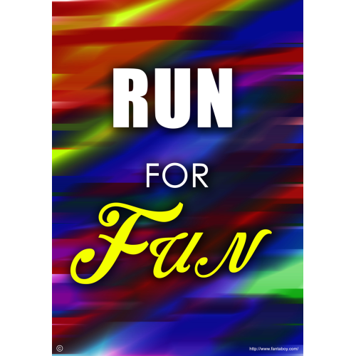Fantaboy Run For Fun Printed Poster (12 x 18)