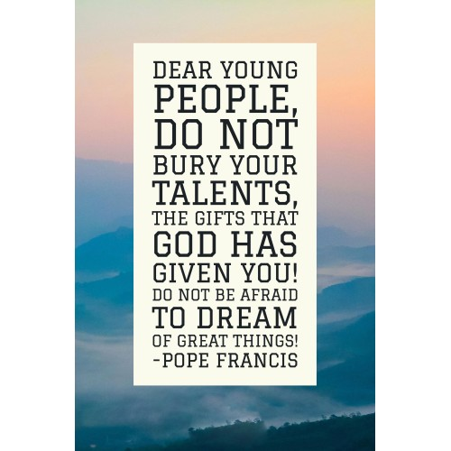 """Fantaboy Pope Francis's Quote Poster (12""""x""""18)"""