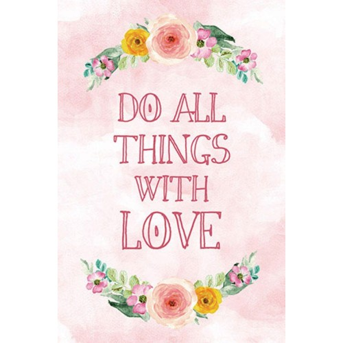 "Fantaboy Do all things with Love Quote Poster (12""x""18)"