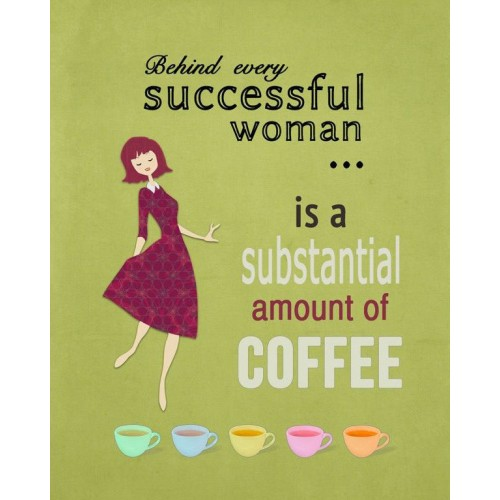 "Fantaboy Funny Successful Woman with Coffee Poster (12""x""18)"
