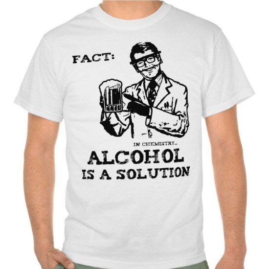 Fantaboy Alcohol is a Solution in Chemistry Retro Funny Printed T-Shirt