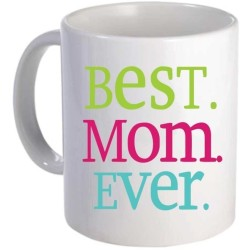Fantaboy Best Mom Ever- Gift for your mother Ceramic Mug