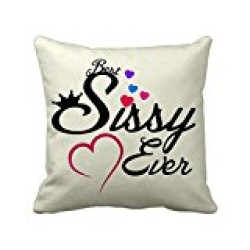 """Fantaboy  """"Best Sissy Ever"""" Printed Cushion Cover"""