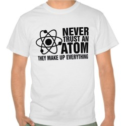 Fantaboy Men's Cotton Never Trust an Atom Printed T-Shirt