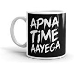 "FantaBoy Gifts with""Apna Time Aayega "" Printed Beautiful Coffee Mug for Your Friend.Husband,Wife,Boyfriend,Girlfriend,Fiance,Finacee,Sister,Father,Mother,Brother,on Anniversary,Birthday Or Any Special Day"