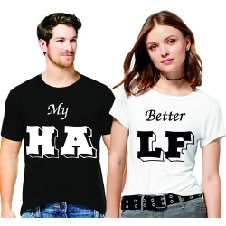 """FantaBoy Best Valentine Day Gift  """"My Half and Better Half """" Printed Couple White And Black T-Shirt For Your Boyfriend,Girlfriend,Husband,Wife,Fiance,Fiancee on Valentine Day, Anniversary,Birthday"""
