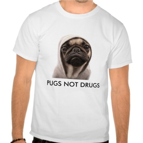 Pugs Not Drugs Funny Printed T-Shirt