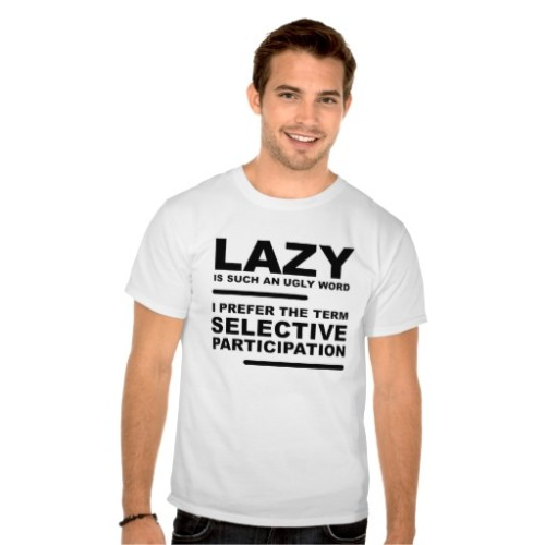 Fantaboy Selective Participation Funny T shirt