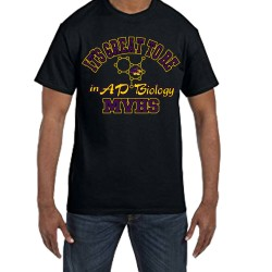 Fantaboy It's Great To Be In AP Biology MVHS Printed T-shirt