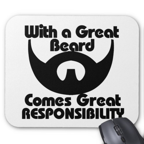 Fantaboy With A Great Beard Comes Great Responsibility Mouse Pad